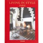 Living In Style Paris (Anglais)