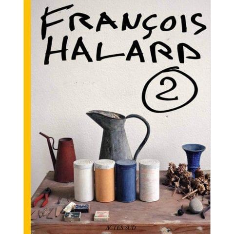 Francois Halard: A Visual Diary