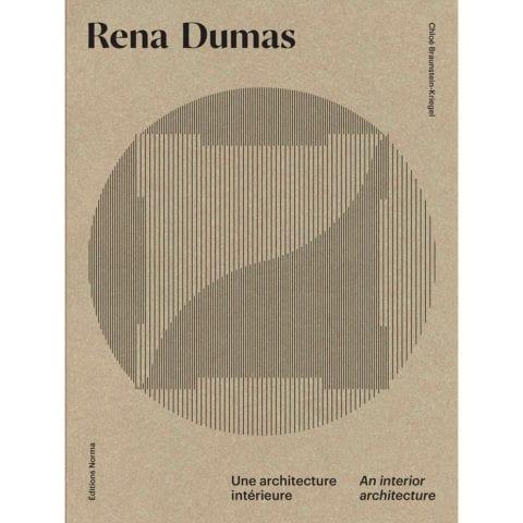 Rena Dumas: An Interior Architecture